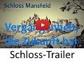 Schloss Mansfeld Clip-Trailer